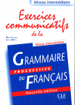 Exercices communicatifs de la grammaire progressive du français. Niveau intermédiaire.